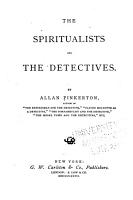 The Spiritualists and the Detectives PDF
