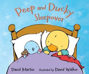 Peep and Ducky Sleepover Book