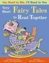 You Read to Me, I'll Read to You: (3) Very Short Fairy Tales to Read Together