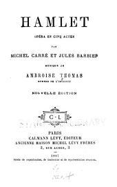 Hamlet: opéra en cinq actes