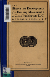 The History and Development of the Housing Movement in the City of Washington: Part 3