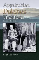 Appalachian Dulcimer Traditions: Edition 2