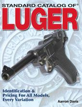 Standard Catalog of Luger: Edition 2