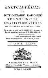 Encyclopédie, ou Dictionnaire raisonné des sciences, des arts et des métiers: Vis-Zvu