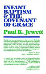 Infant Baptism and the Covenant of Grace