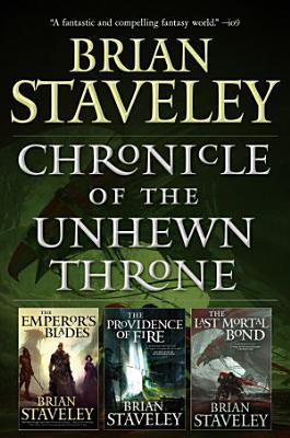 Chronicle of the Unhewn Throne PDF