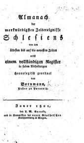 Almanach der merkwürdigsten Zeitereignisse Schlesiens ... chronologisch geordnet