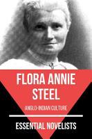 Essential Novelists   Flora Annie Steel PDF