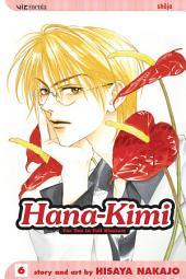 Hana-Kimi, Vol. 6: Private Eyes