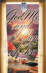 God Me And A Cup Of Tea Book PDF