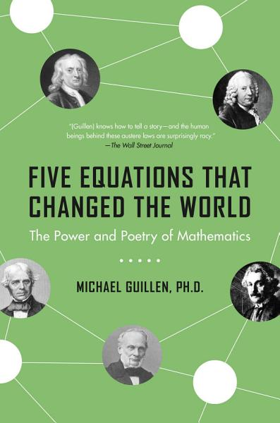 Download Five Equations That Changed the World Book