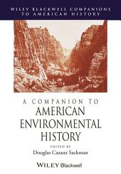 A Companion to American Environmental History