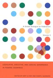 Legislative, Executive, and Judicial Governance in Federal Countries