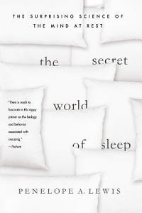 The Secret World of Sleep Book
