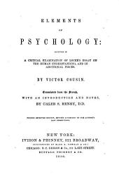 Elements of psychology: included in a critical examination of Locke's Essay on the human understanding, and in additional pieces