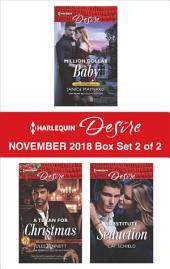 Harlequin Desire November 2018 - Box Set 2 of 2: Million Dollar Baby\A Texan For Christmas\Substitute Seduction