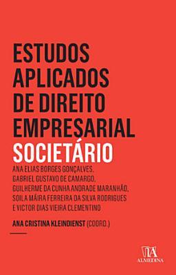 Estudos Aplicados de Direito Empresarial   Societ  rio PDF
