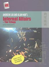 Andrew Lau and Alan Mak's Infernal Affairs - The Trilogy: Chinese People and British Rule in Hong Kong, 1841-1880