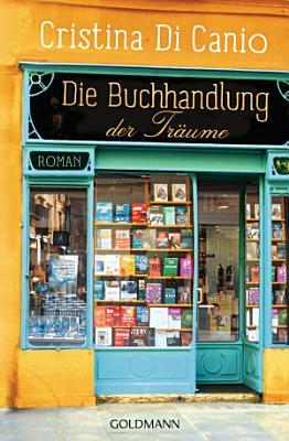 Die Buchhandlung der Tr  ume PDF