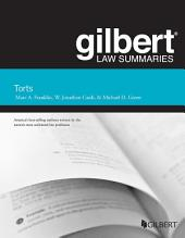 Gilbert Law Summary on Torts: Edition 25