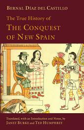The True History of the Conquest of New Spain