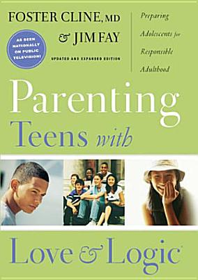 Parenting Teens with Love and Logic PDF