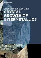 Crystal Growth of Intermetallics PDF