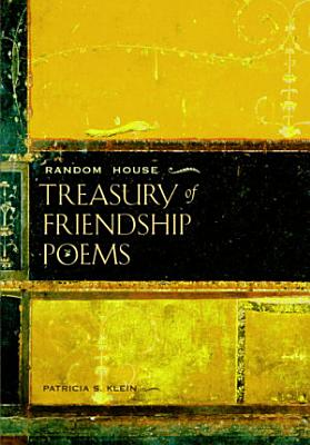 Random House Treasury of Friendship Poems PDF