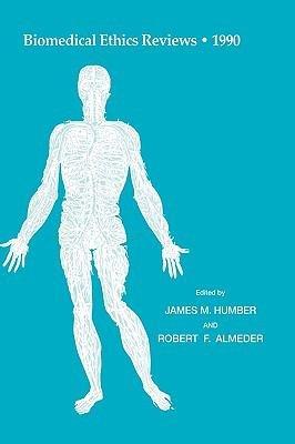 Biomedical Ethics Reviews    1990 PDF