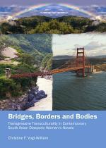Bridges, Borders and Bodies