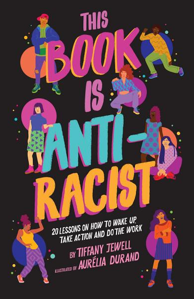 Download This Book Is Anti Racist Book