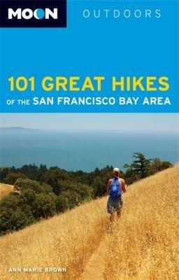 Moon 101 Great Hikes of the San Francisco Bay Area PDF