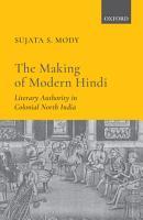 The Making of Modern Hindi PDF