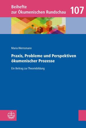 Praxis  Probleme und Perspektiven   kumenischer Prozesse PDF