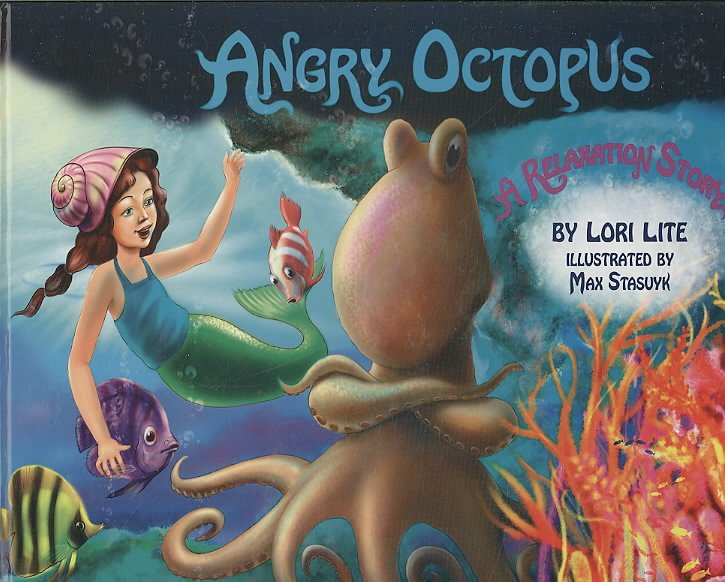 Download Angry Octopus  An Anger Management Story for Children Introducing Active Progressive Muscle Relaxation and Deep Breathing to Help Control Anger Book