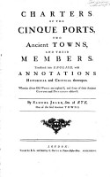 Charters of the Cinque Ports     Translated into English  with annotations historical and critical thereupon     By Samuel Jeake PDF