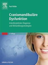 Craniomandibuläre Dysfunktion: Interdisziplinäre Diagnose- und Behandlungsstrategien, Ausgabe 2