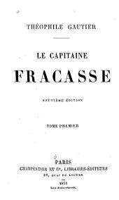 Le Capitaine Fracasse: Volume 1