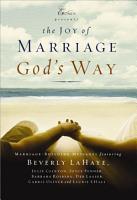 The Joy of Marriage God s Way PDF