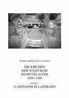 Die Kirchen der Stadt Rom im Mittelalter 1050 1300 PDF