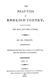 The Beauties of English Poetry: Selected from the Most Esteemed Authors, ... Containing Several Original Pieces, Never Before Published