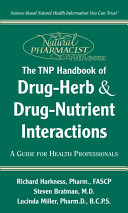 The TNP Handbook of Drug-Herb and Drug-Nutrient Interactions