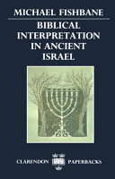 Biblical Interpretation in Ancient Israel PDF