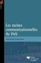 Les racines communicationnelles du Web