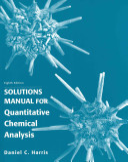 Solution Manual for Quantitative Chemical Analysis