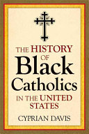 Download The History of Black Catholics in the United States Book