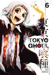 Tokyo Ghoul: Volume 6
