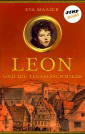 Leon und die Teufelsschmiede -: Band 3