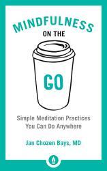 Mindfulness On The Go Book PDF