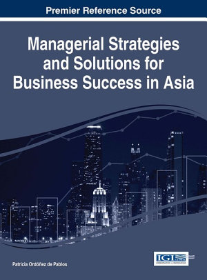 Managerial Strategies and Solutions for Business Success in Asia PDF